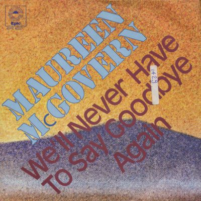 Maureen McGovern - We'll never have to say goodbye again