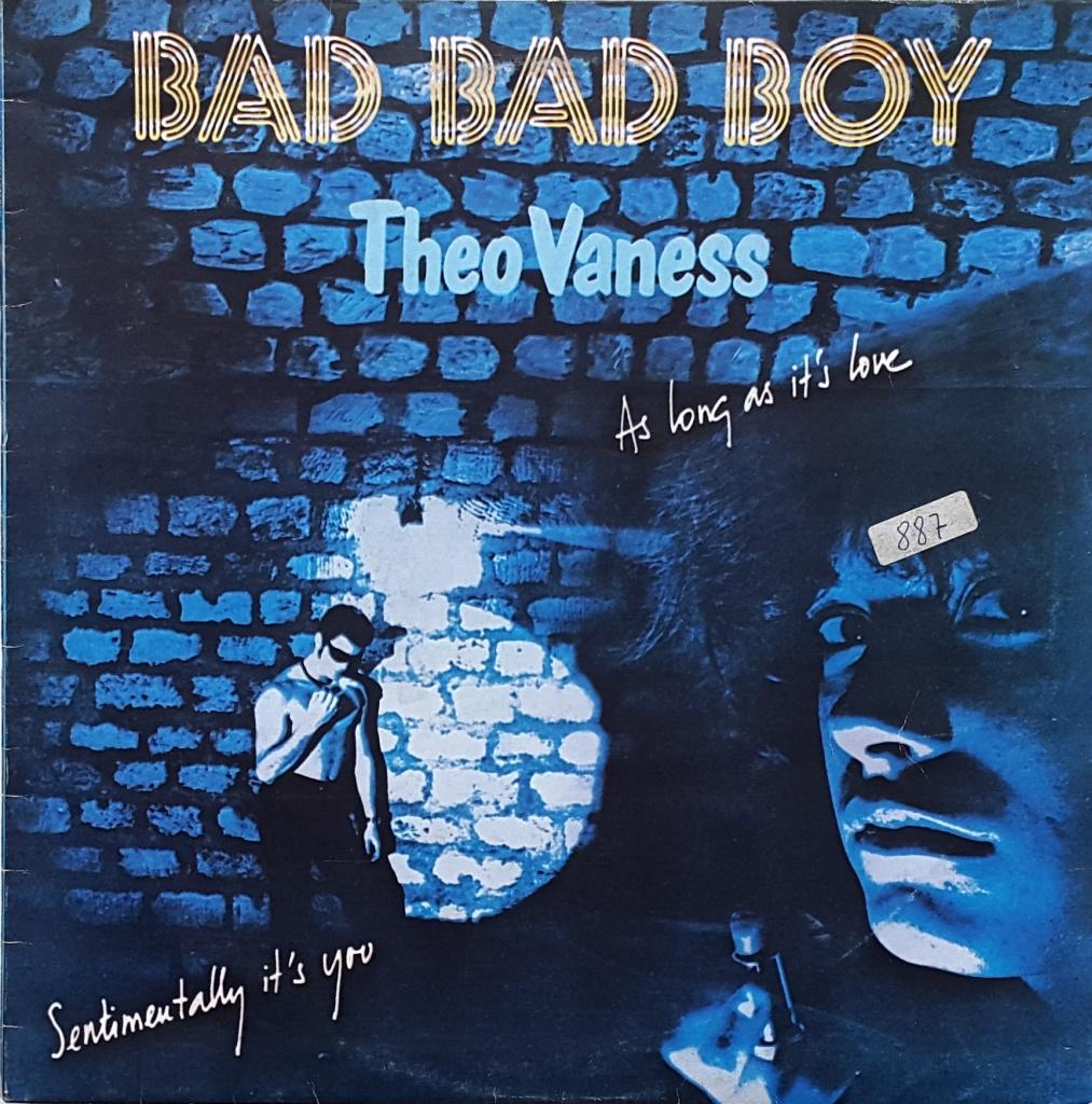 Theo Vaness - I'm a bad bad boy