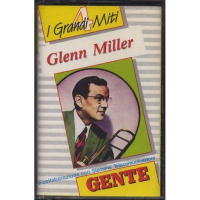 Glenn Miller - I Grandi Miti