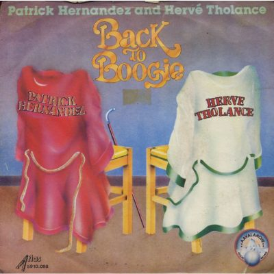 Patrick Hernandez and Herve Tholance - Back to boogie