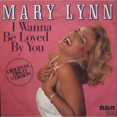Mary Lynn - I wanna be loved by you