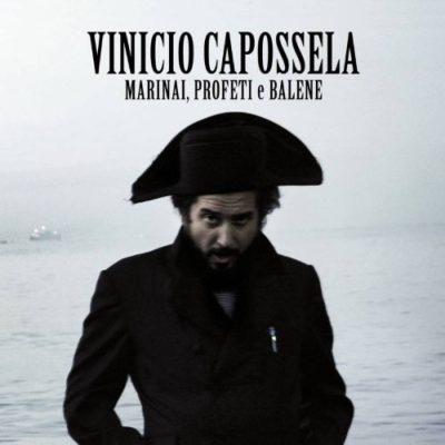 Vinicio Capossela - Marinai profeti e balene