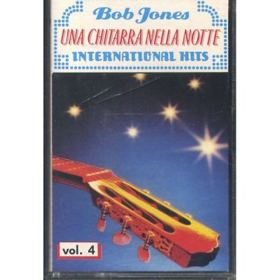 Bob Jones - Una Chitarra nella Notte - International Hits Vol. 4
