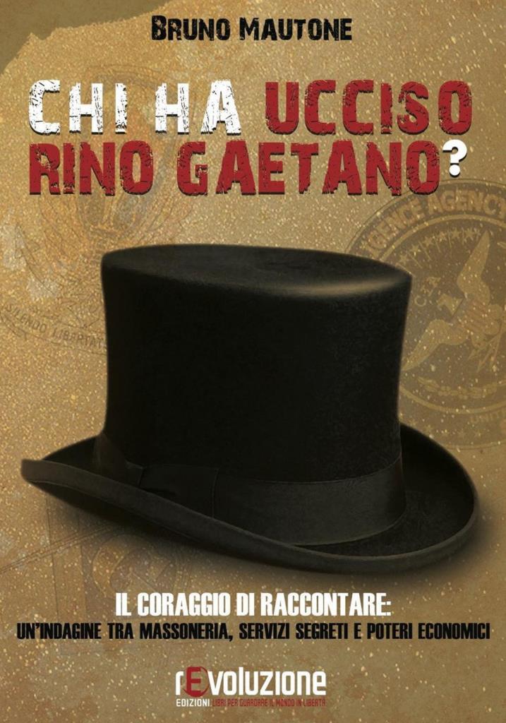 Chi ha ucciso Rino Gaetano? Un'indagine tra massoneria, servizi segreti e poteri economici