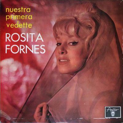 Rosita Fornes - Nuestra primera vedette