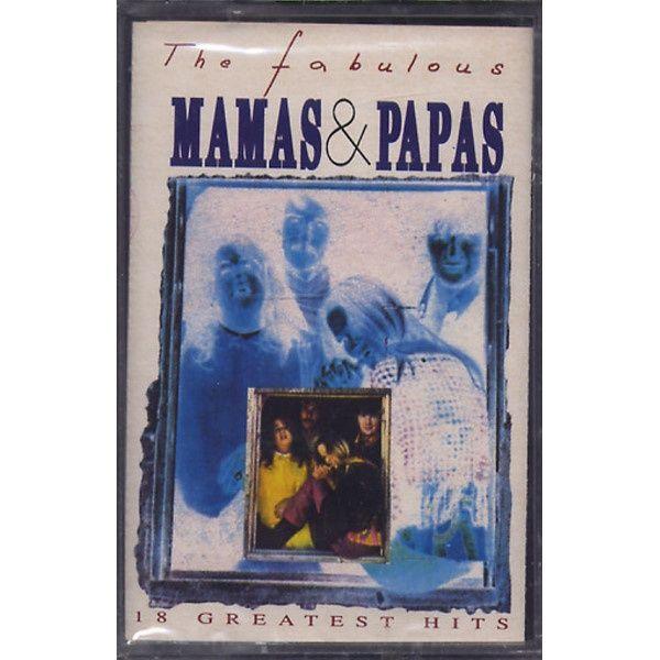Mamas & Papas - The Fabulous Mamas & Papas