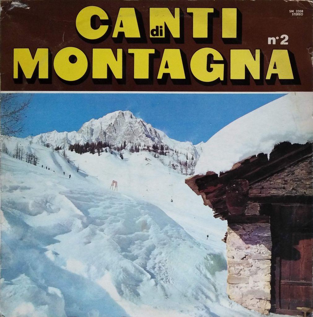 Coro Alpino Nives di Premana - Canti di montagna n.2