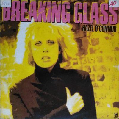 Hazel O'Conner - Breaking glass