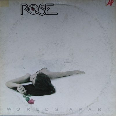 Rose - Worlds apart