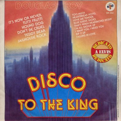 Douglas Roy - Disco to the King