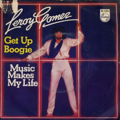 Leroy Gomez - Get up boogie