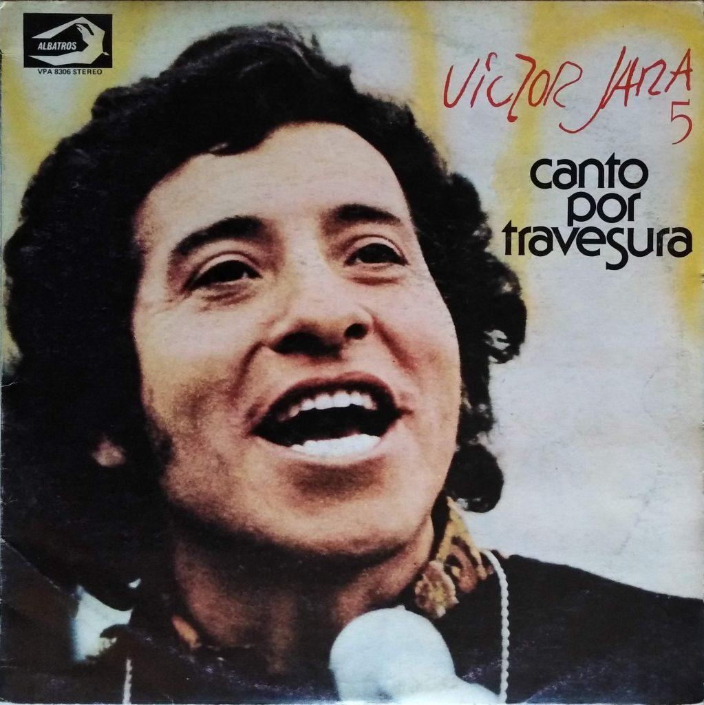 Victor Jara - Canto por travesura