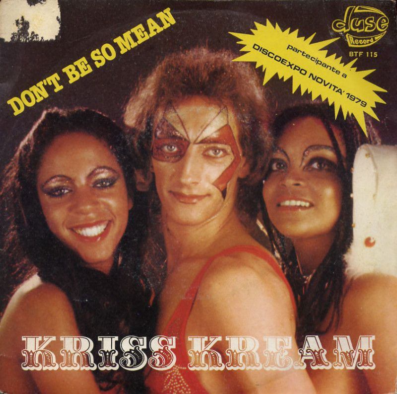 Kriss Kream - Don't be so mean / Love fever