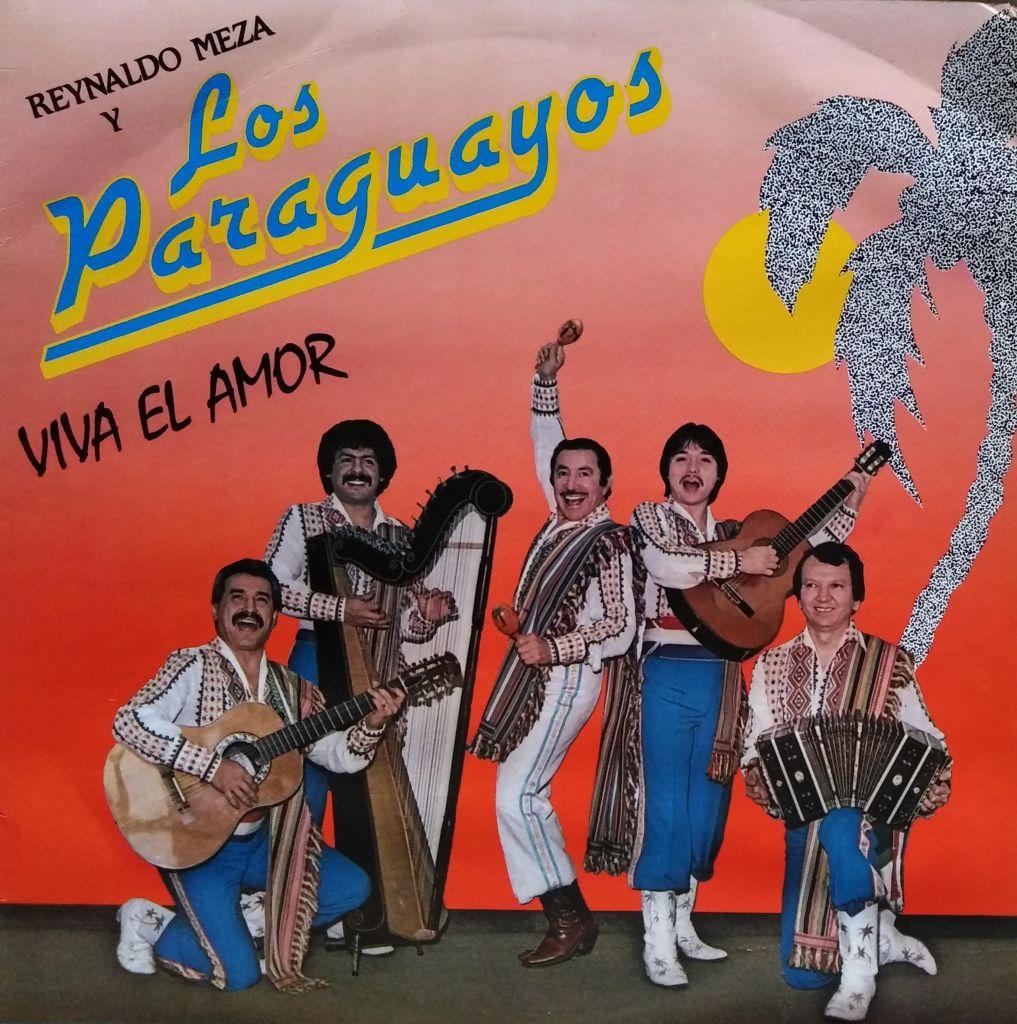 Reynaldo Meza y Los Paraguayos - Viva el amor