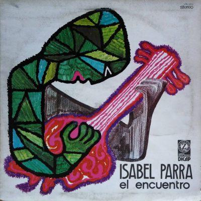 Isabel Parra - El Encuentro