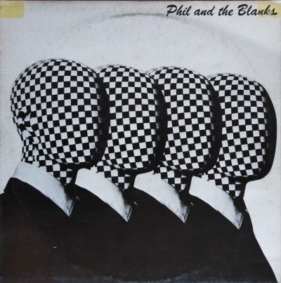 Phil & The Blanks - Phil & The Blanks