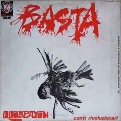 Quilapayun - Basta - Canti rivoluzionari