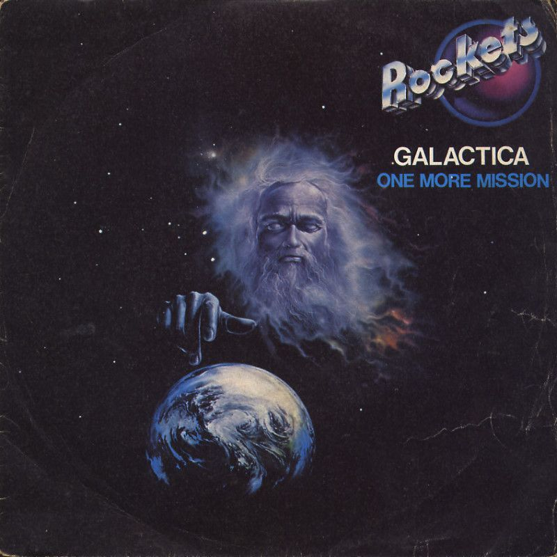 Rockets - Galactica / One more mission