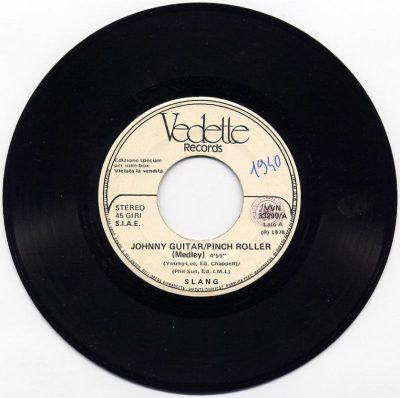 Slang / Miro - Johnny guitar, Pinch roller (Medley) / Carly