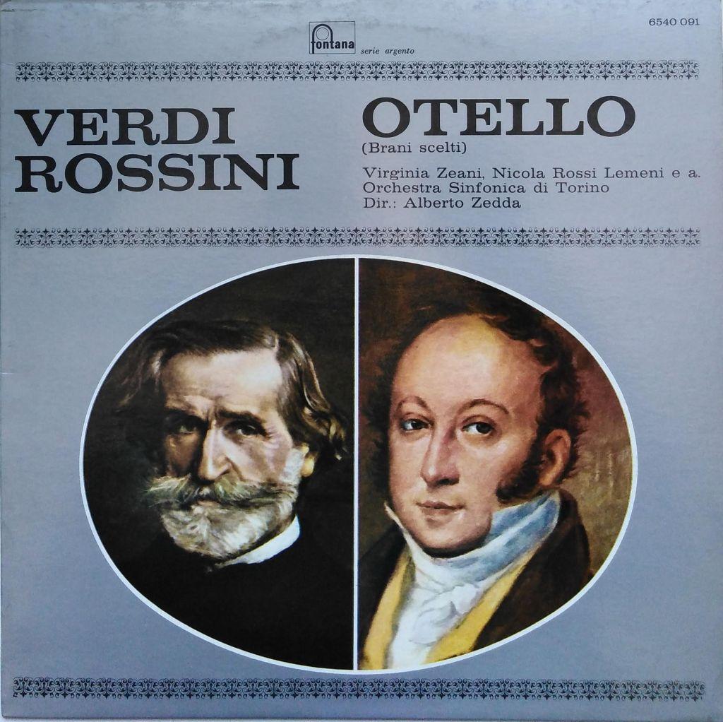 Gioacchino Rossini - Giuseppe Verdi - Otello (Brani Scelti)