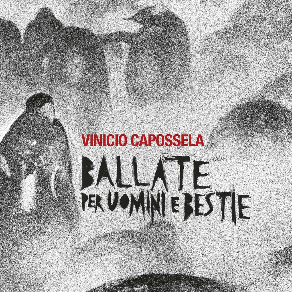 Vinicio Capossela - Ballate per uomini e bestie (2LP)