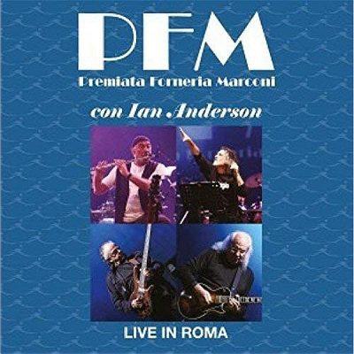 PFM & Ian Anderson - Live In Roma (Vinile Gatefold)