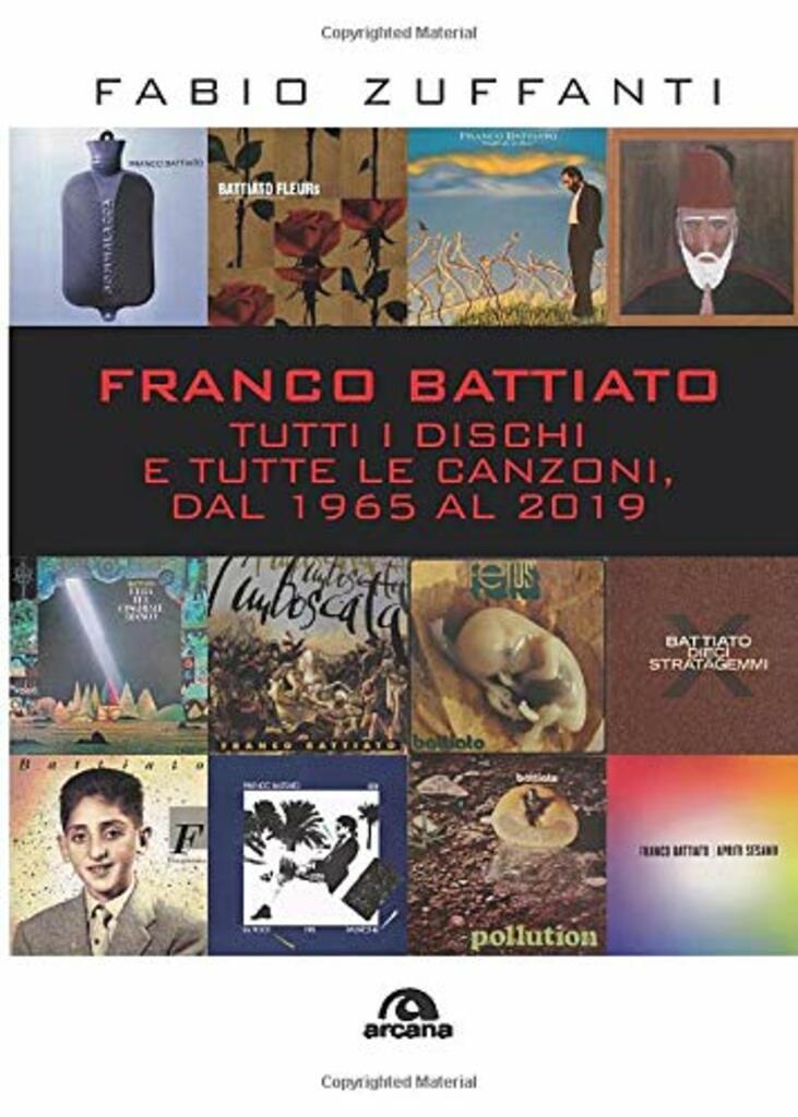 """Presentazione: """"Franco Battiato: Tutti i dischi e tutte le canzoni, dal 1965 al 2019"""""""