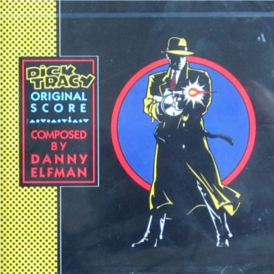 Danny Elfman - Dick Tracy (Original Score)