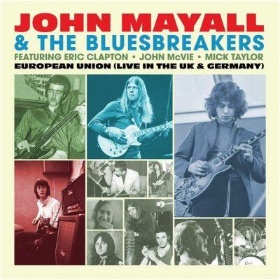 John Mayall & The Bluesbreakers - European Union (Live In The Uk & Germany)