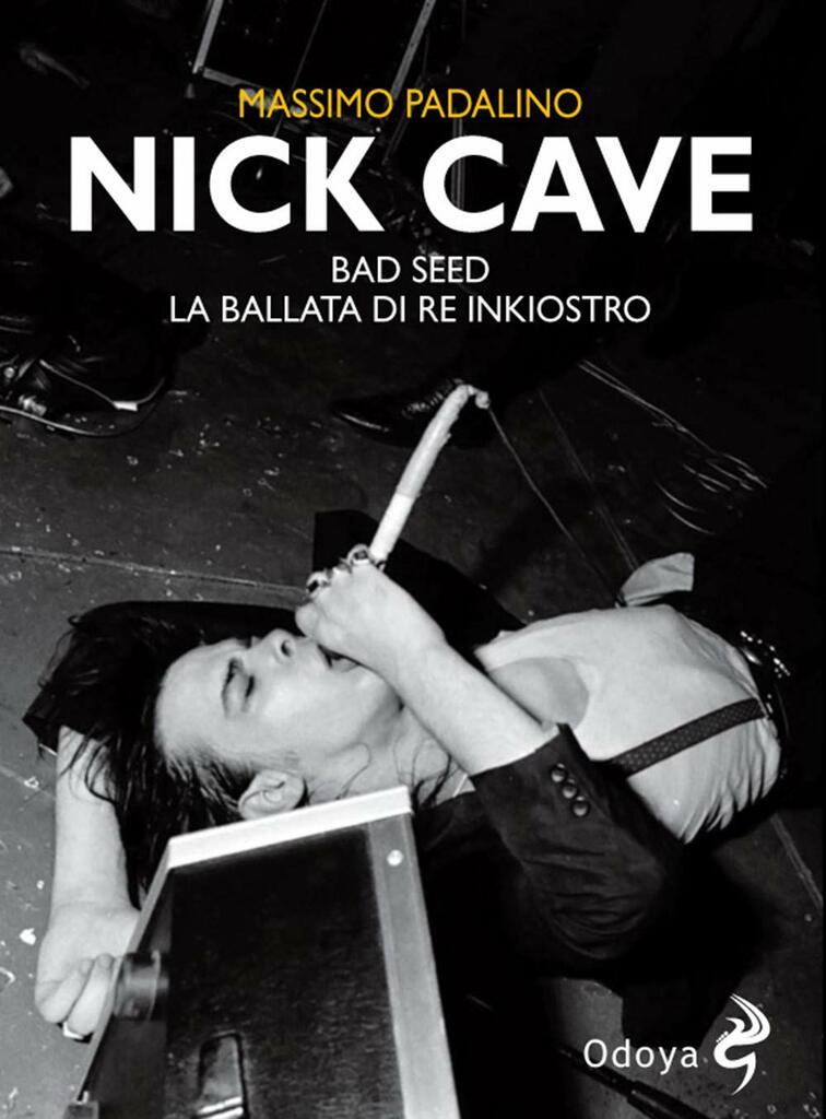 Nick Cave. Bad seed. La ballata di re inkiostro