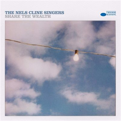 The Nels Cline Singers - Share The Wealth (2 LP)