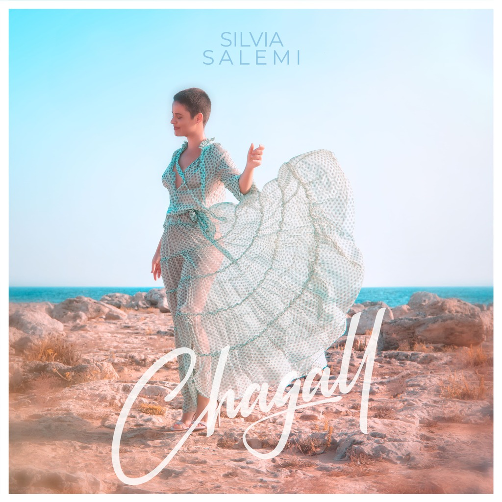 "Disponibile in digitale il nuovo singolo di Silvia Salemi: ""Chagall"""