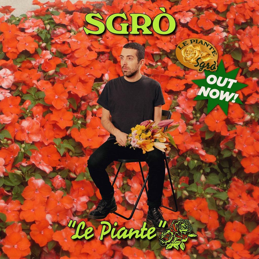 """""""Le piante"""": il nuovo brano del cantautore Sgrò"""
