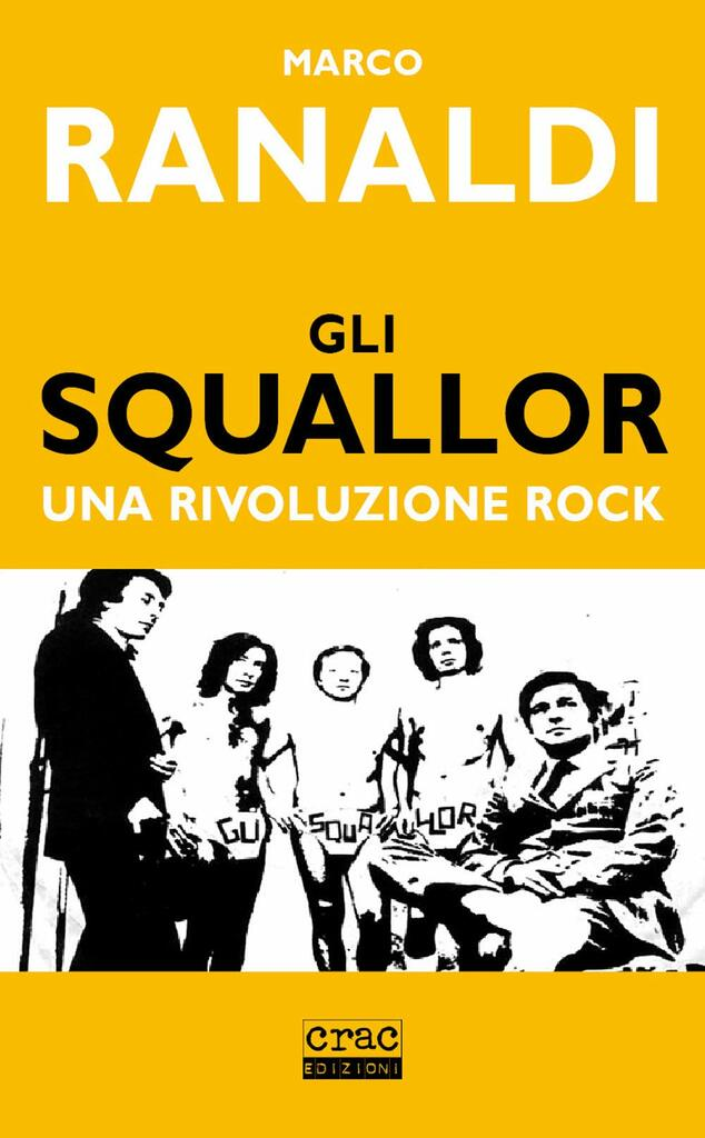 Gli Squallor. Una rivoluzione rock