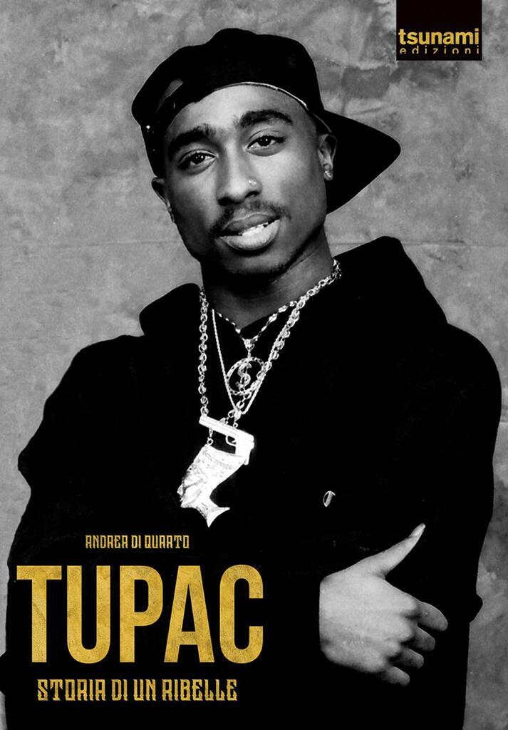 Tupac. Storia di un ribelle
