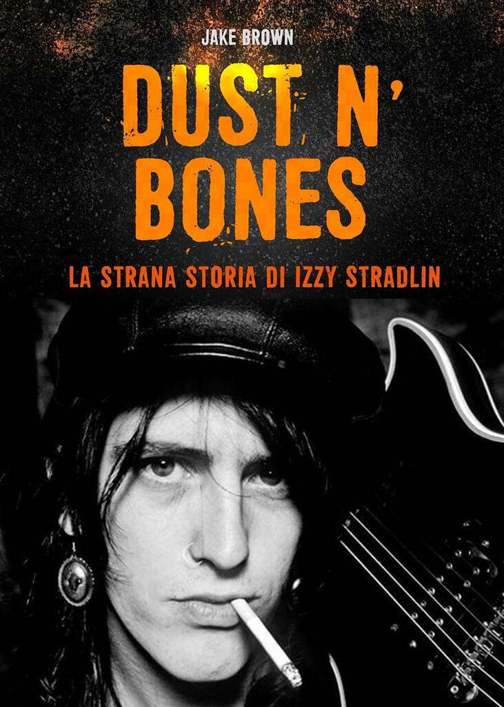 La strana storia di Izzy Stradlin, chitarrista e fondatore dei Guns N' Roses