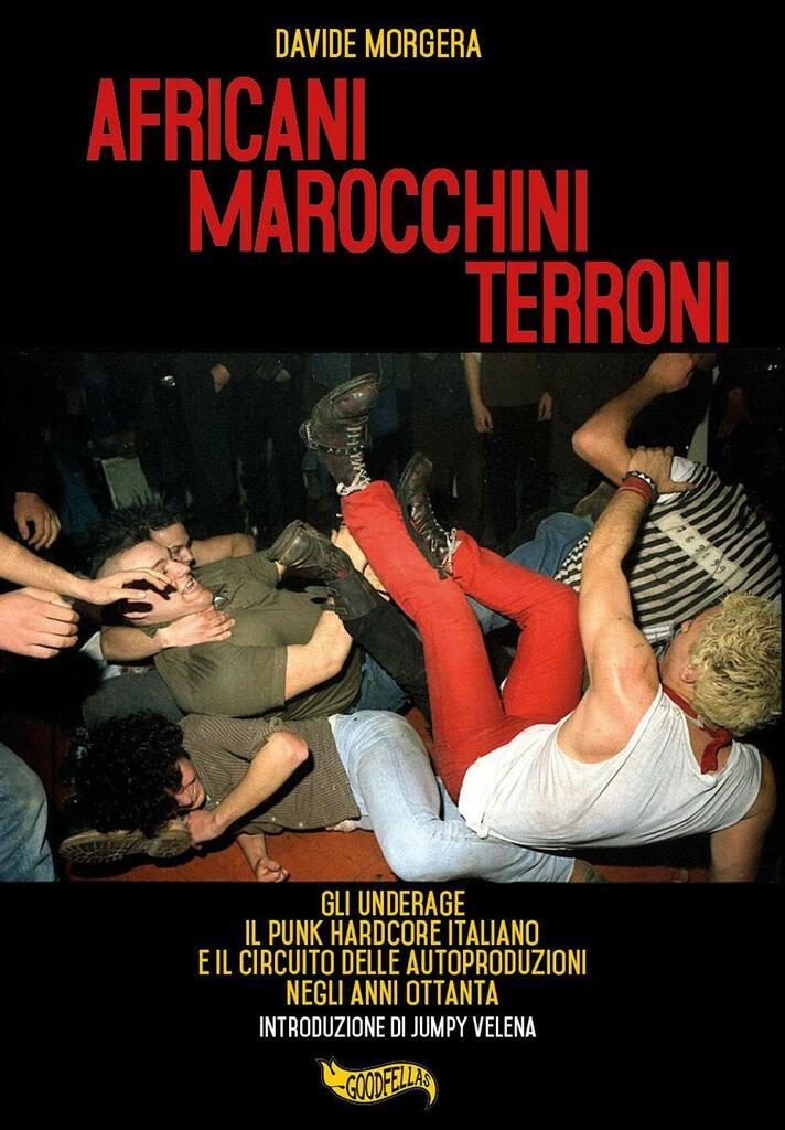 Africani marocchini terroni. Gli Underage, il punk hardcore italiano e il circuito delle autoproduzioni negli anni Ottanta