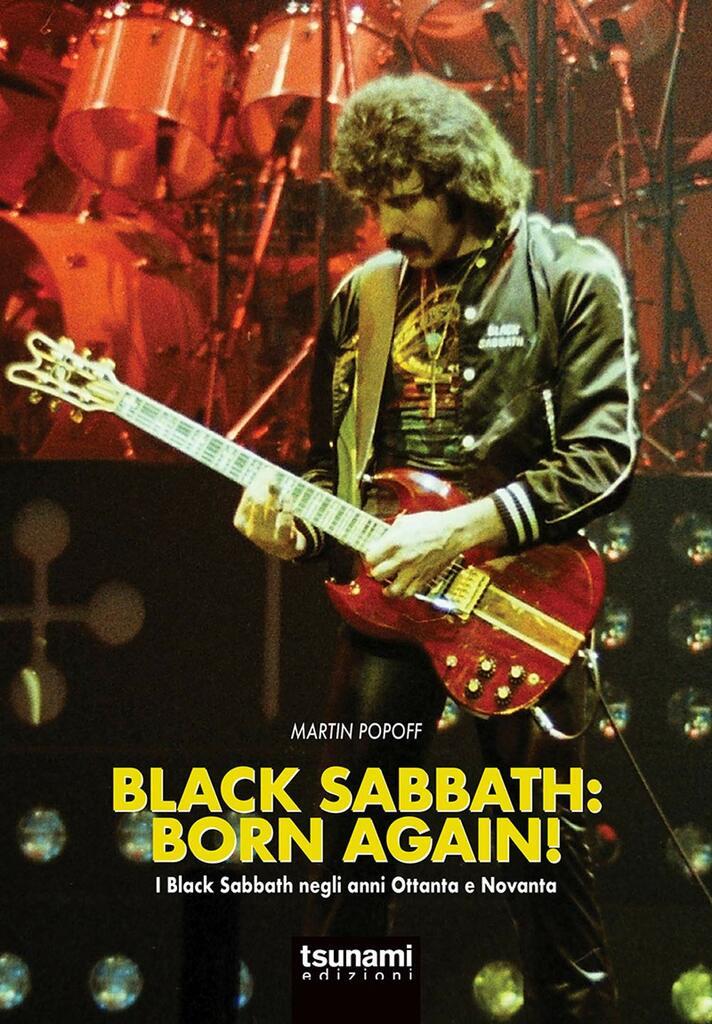 Black Sabbath: born again! I Black Sabbath negli anni Ottanta e Novanta