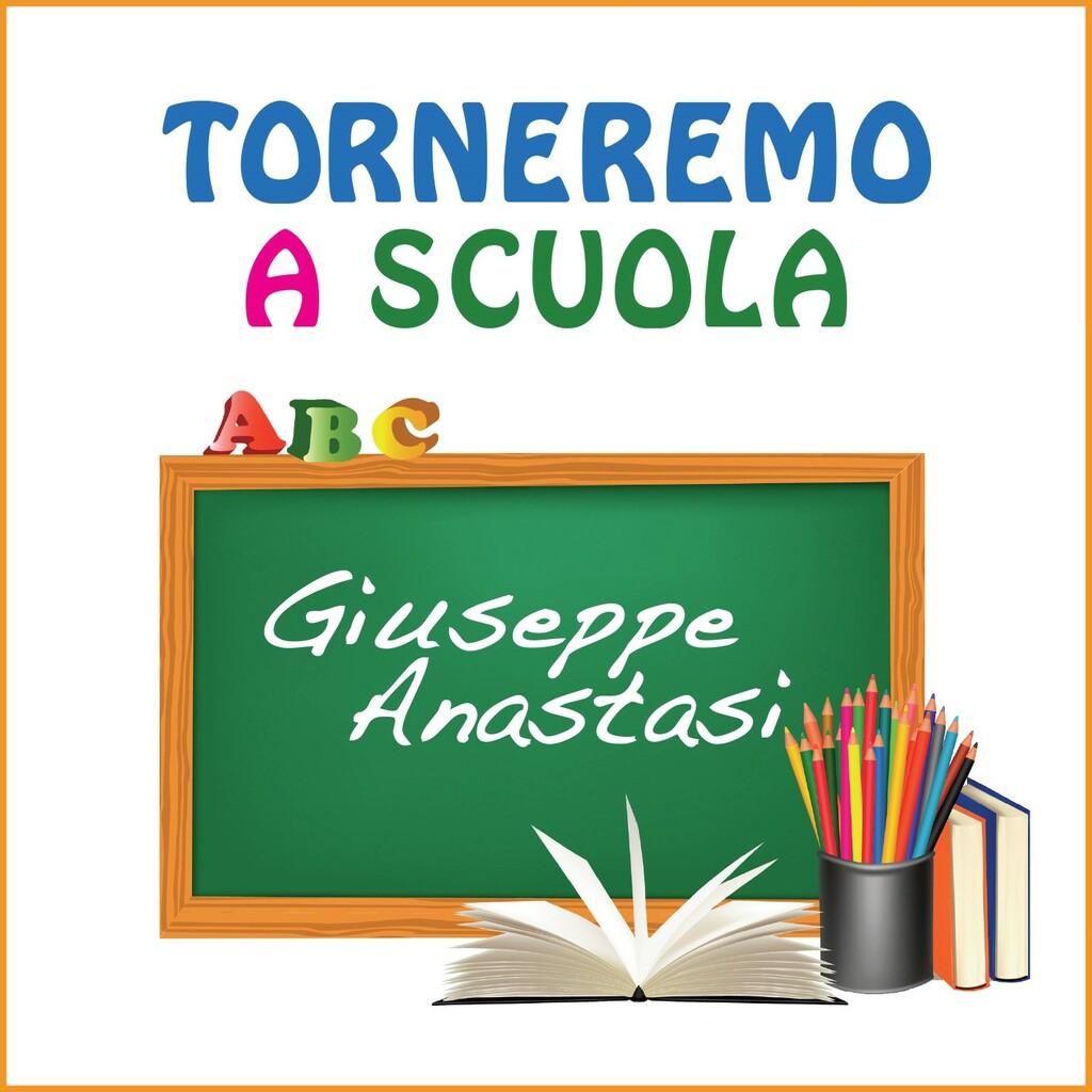 """""""Torneremo a scuola"""" il nuovo brano di Giuseppe Anastasi"""