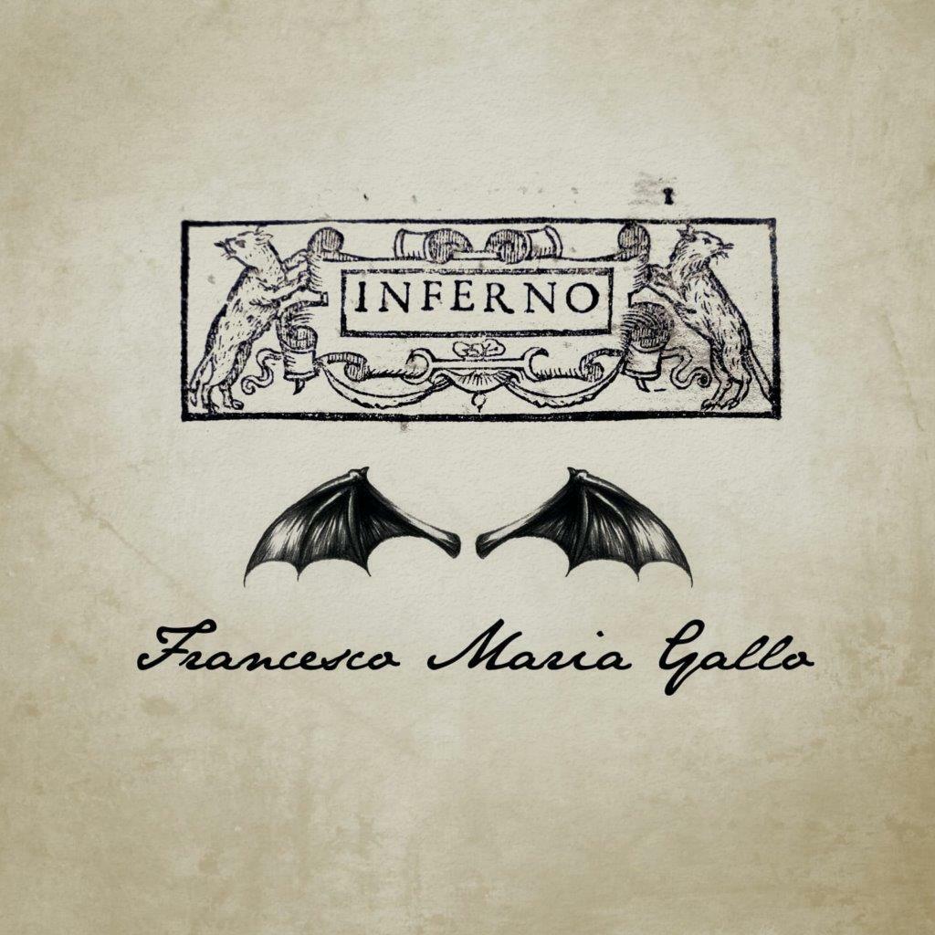 """Esce """"Inferno"""", l'opera rock electro sinfonica  di Francesco Maria Gallo"""