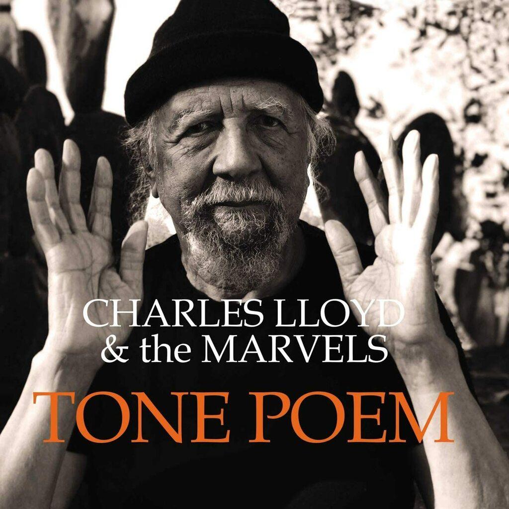 """Tone Poem"": il nuovo  album del leggendario sassofonista Charles Lloyd con The Marvels"