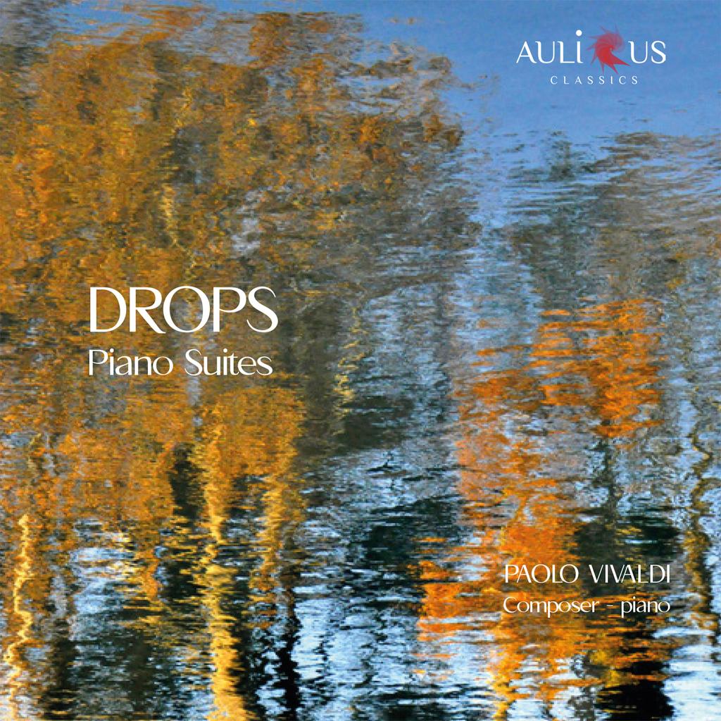"""Aulicus Classics pubblica """"Drops"""" di Paolo Vivaldi"""