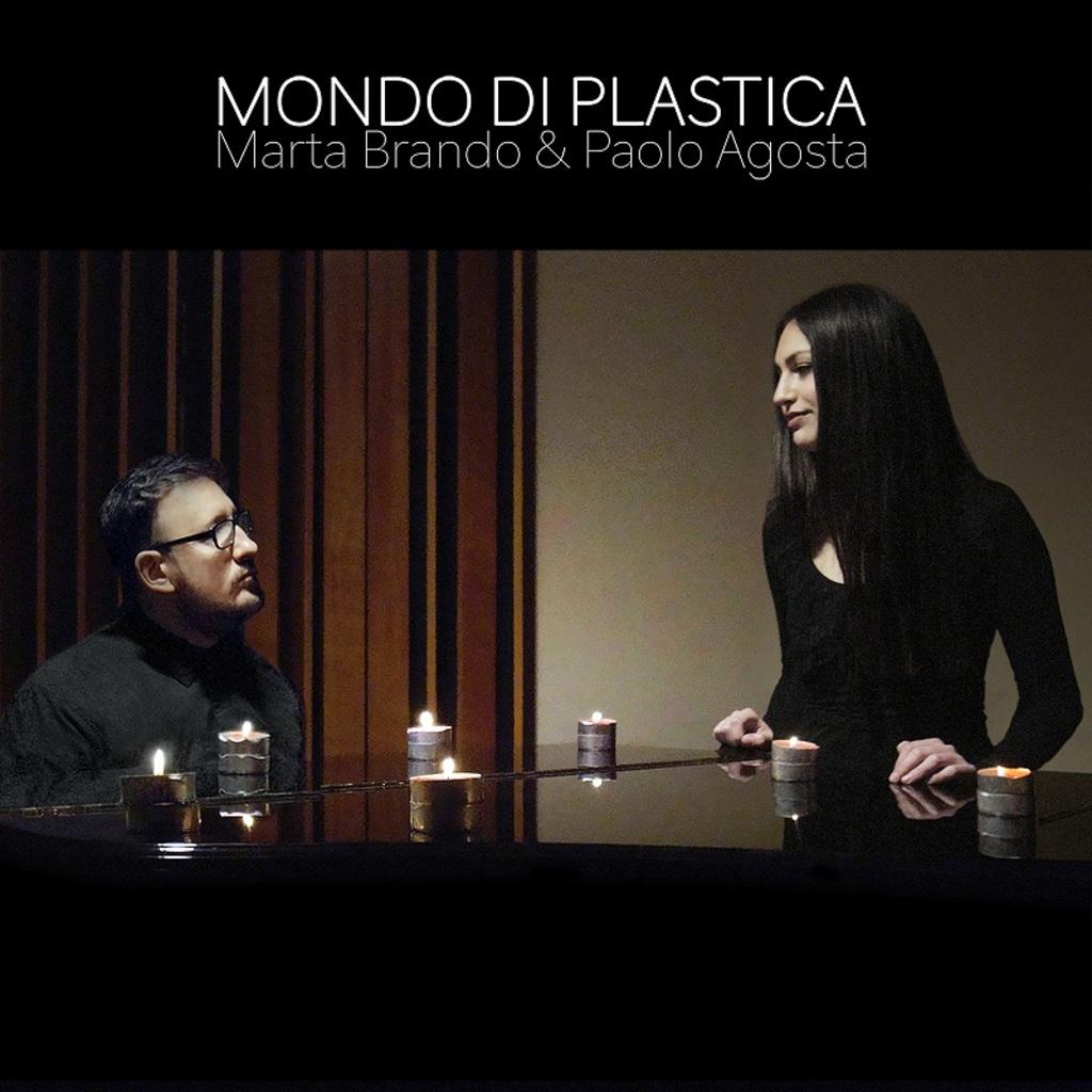 """Marta Brando & Paolo Agosta """"Mondo di plastica"""" dal 9 aprile in radio e digitale"""