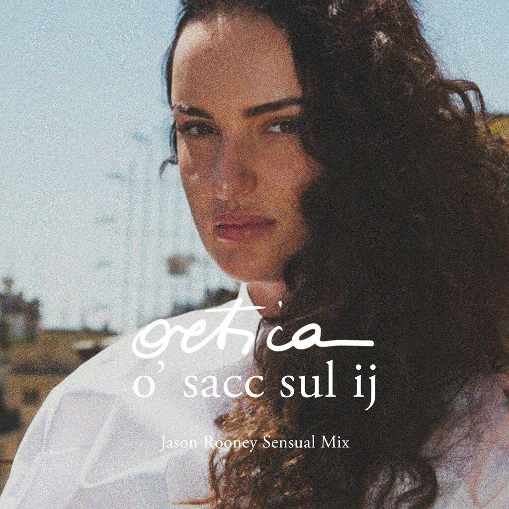 """Ortica"" di Arisa nella ""sensual mix"" di Jason Rooney (o' sacc sul ij)"