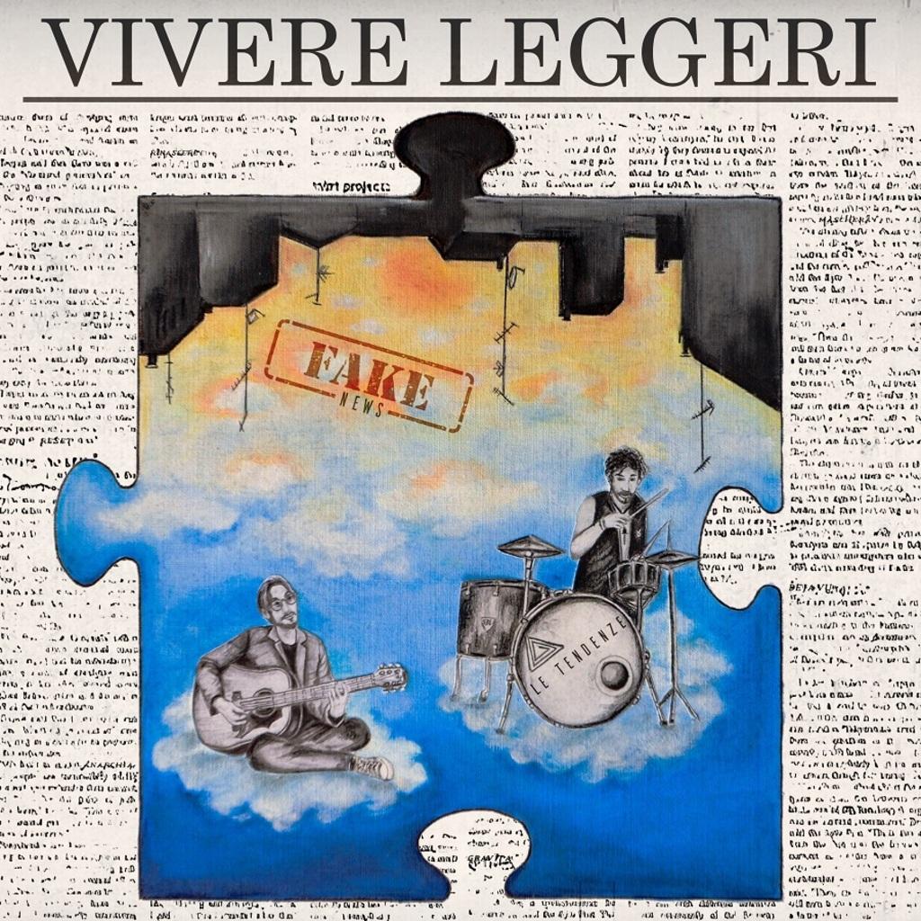 """""""Vivere leggeri"""" è il nuovo singolo de Le Tendenze"""