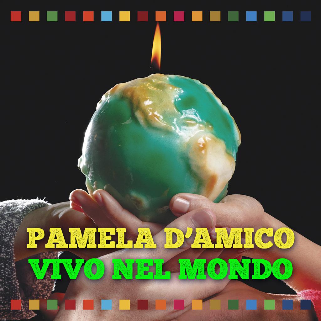 """""""Vivo nel mondo"""" il singolo di Pamela D'Amico, realizzato in collaborazione con l'Alleanza Italiana per lo Sviluppo Sostenibile"""