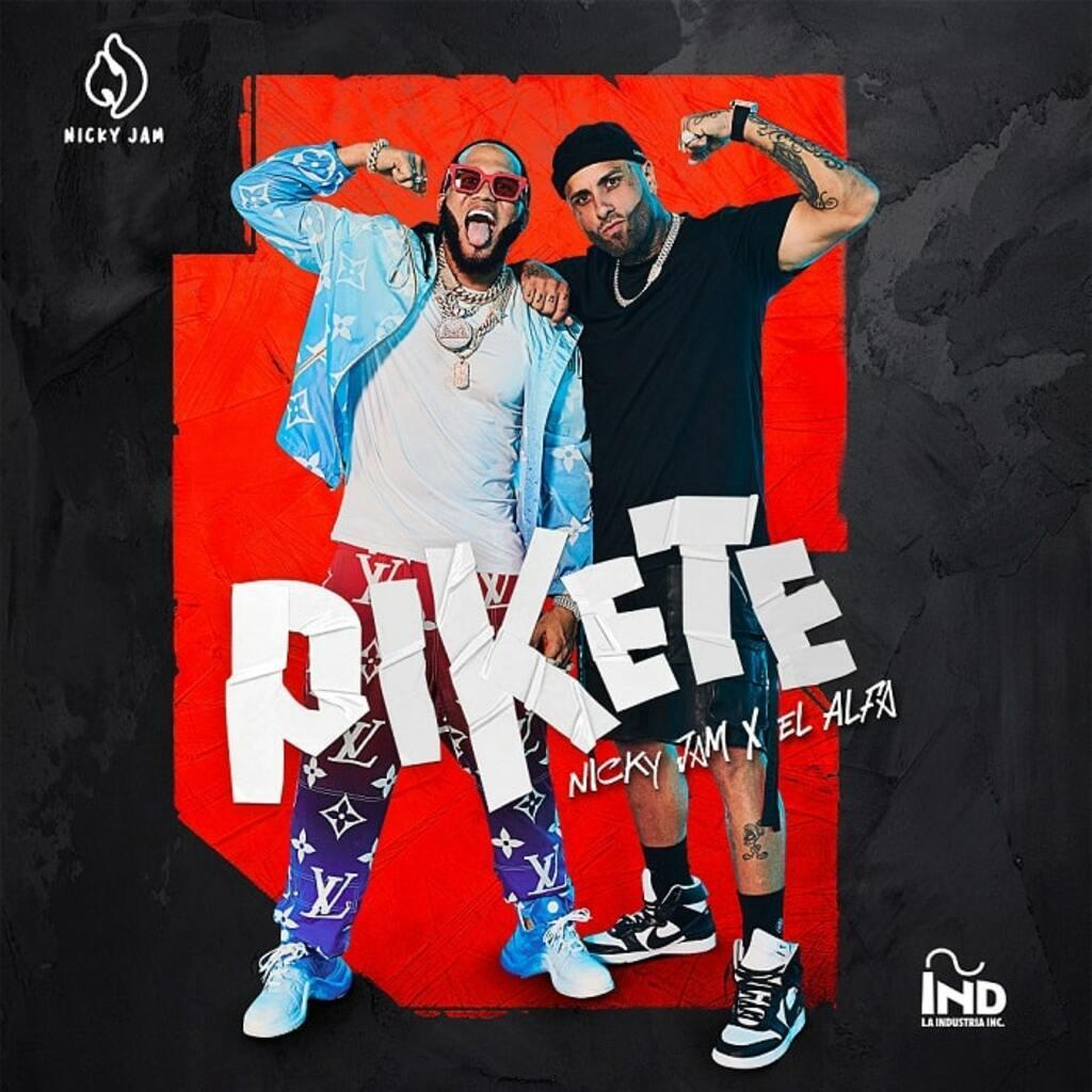 """Disponibile in digitale """"Pikete"""" il nuovo singolo di Nicky Jam e El Alfa"""