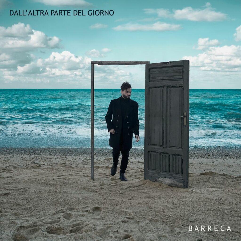"""È disponibile in digitale l'album d'esordio di Barreca: """"Dall'altra parte del giorno"""""""