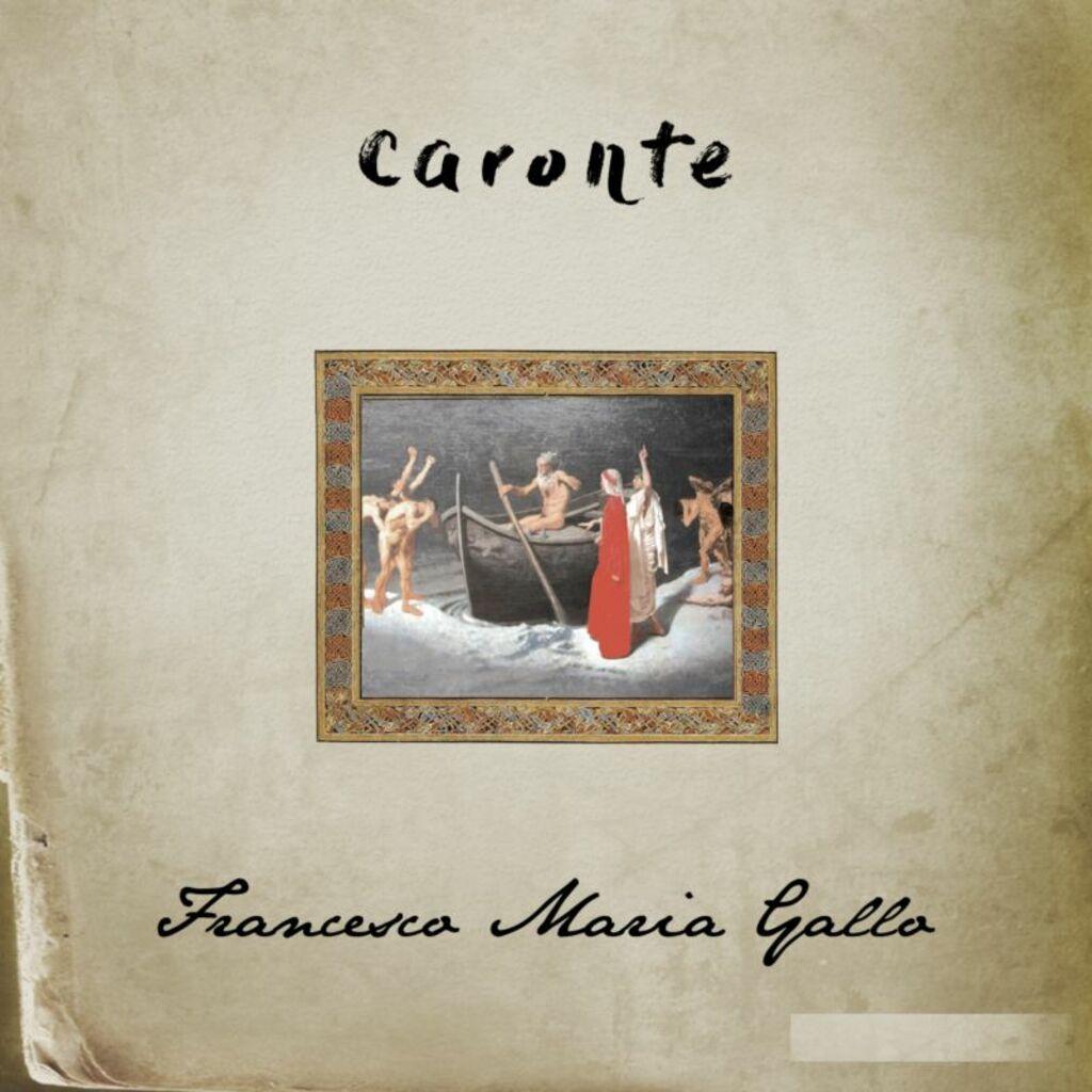 """E' online il video di """"Caronte"""", il nuovo singolo di Francesco Maria Gallo"""