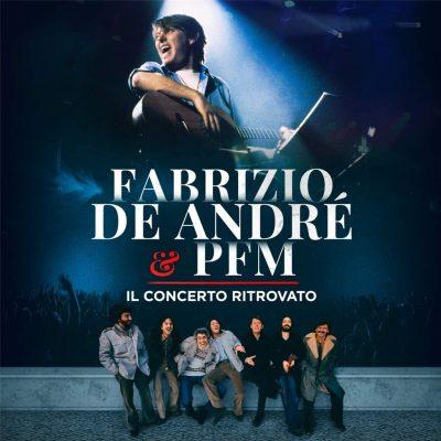 Fabrizio De Andre & PFM - Il Concerto Ritrovato (2 LP)